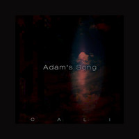 Cali - Adam's Song (feat. Drew Bayura) - Single