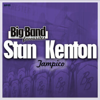 Stan Kenton Orchestra - Tampico - Big Band Favourites