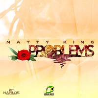 Natty King - Problems - Single