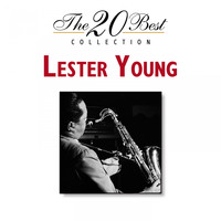 Lester Young - The 20 Best Collection