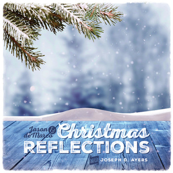 Jason and deMarco - Christmas Reflections