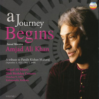 Amjad Ali Khan - A Journey Begins (Live)