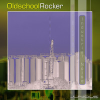 Oldschool Rocker - Industrial Noise