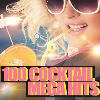 Various Artists - 100 Cocktail Mega Hits