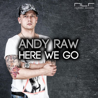 Andy Raw - Here We Go