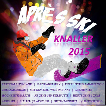 Various Artists - Après Ski Knaller 2015