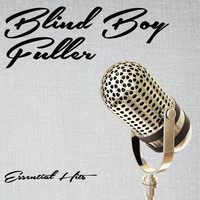 Blind Boy Fuller - Essential Hits