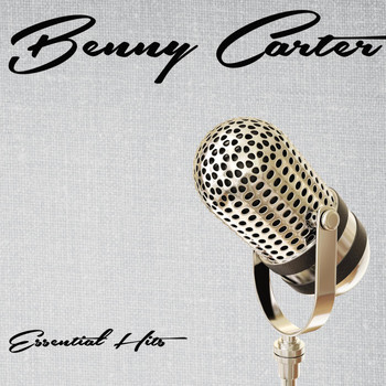 Benny Carter - Essential Hits