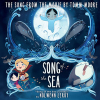 "Nolwenn Leroy - Song Of The Sea (Lullaby) (From ""Song Of The Sea"")"
