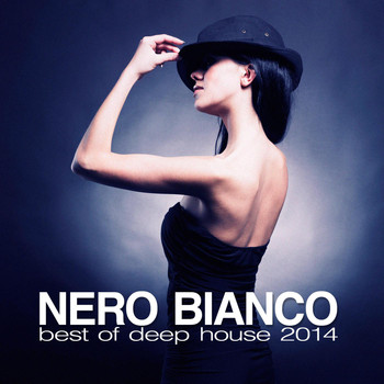Various Artists - Nero Bianco - Best of Deep House 2014