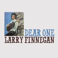 Larry Finnegan - Dear One