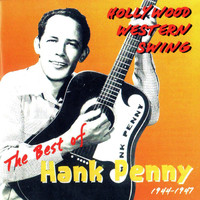Hank Penny - Hollywood Western Swing: The Best of Hank Penny 1944 - 1947