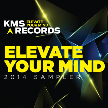 Various Artists - KMS Records Elevate Your Mind 2014 Sampler