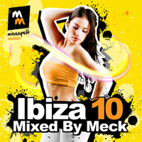 Meck - Ibiza 10 Mixed By Meck
