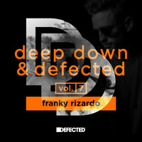 Franky Rizardo - Deep Down & Defected Volume 7: Franky Rizardo