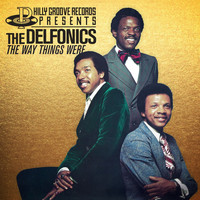 The Delfonics - The Way Things Were