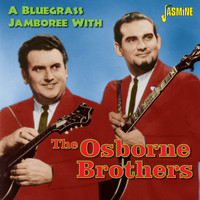 The Osborne Brothers - A Bluegrass Jamboree with the Osborne Brothers