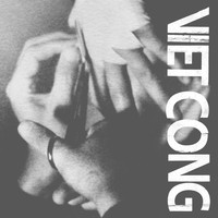 Preoccupations - Viet Cong