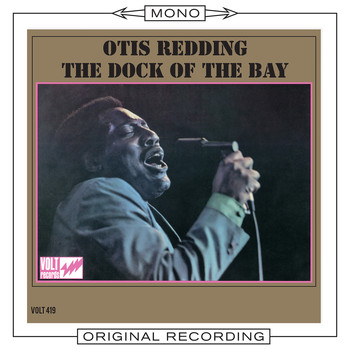 Otis Redding - The Dock of the Bay (Mono)