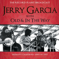 Jerry Garcia - The Record Plant Broadcast (Live)