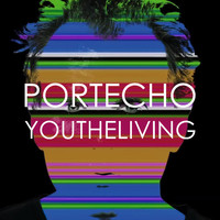Portecho - You the Living