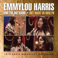 Emmylou Harris - Hot Night in Roslyn (Live)