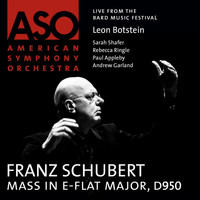 American Symphony Orchestra - Schubert: Mass in E-Flat Major, D. 950