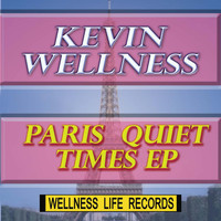 Kevin Wellness - Paris Quiet Times Ep