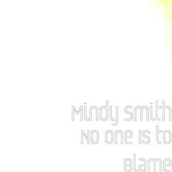 Mindy Smith - No One Is to Blame