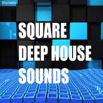 Various Artists - Square Deep House Sounds