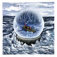 Hem - The World Is Outside