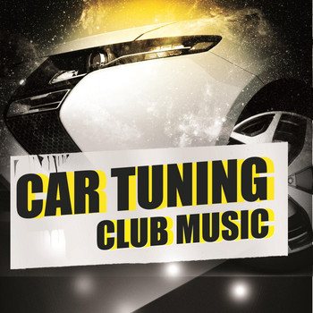 Various Artists - Car Tuning Club Music