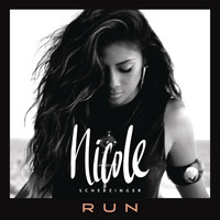 Nicole Scherzinger - Run (Remixes)