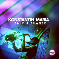 Konstantin Maria - Take a Chance