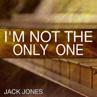 Jack Jones - I'm Not the Only One (Tribute to Sam Smith)
