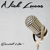 Nick Lucas - Essential Hits