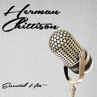 Herman Chittison - Essential Hits