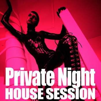 Various Artists - Private Night (House Session)