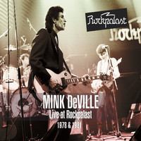 Mink DeVille - Live at Rockpalast - Wdr STUDIO-L Köln, Germany 16th June 1978 & Rockpalast Rocknacht Grugahalle, Essen, Germany 17-18th October 1981