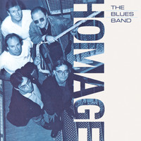 The Blues Band - Homage (Remastered)