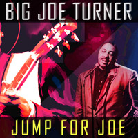Joe Turner - Jump for Joe