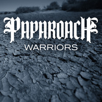 Papa Roach - Warriors