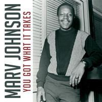 Marv Johnson - You Got What It Takes