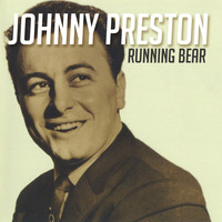 Johnny Preston - Running Bear