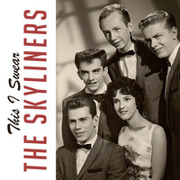 The Skyliners - This I Swear