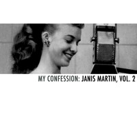 Janis Martin - My Confession: Janis Martin, Vol. 2