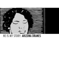 Arizona Dranes - He Is My Story: Arizona Dranes