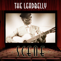 Leadbelly - The Leadbelly Scene
