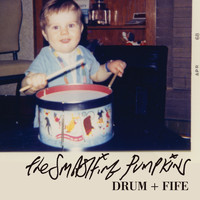 The Smashing Pumpkins - Drum + Fife