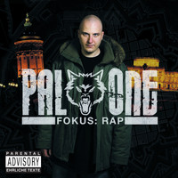 Pal One - Fokus: Rap (Explicit)